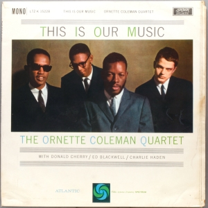 ornette-coleman-this-is-our-music-mono-1600-front-coveractual